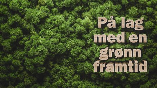 På lag med en grønn framtid